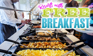 Resorts with Free Breakfast